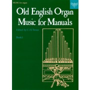 Old English Organ Music for Manuals 1