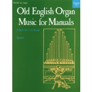 Old English Organ Music for Manuals 4