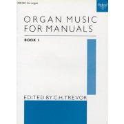 Organ Music for manuals book 1