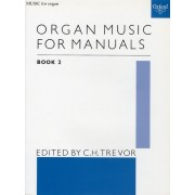 Organ Music for manuals book 2