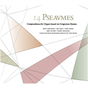 14 PSEAVMES - Compositions for Organ based on Gregorian Hymns - Collection,
