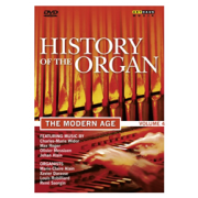 History of the Organ vol.4: The Modern Age