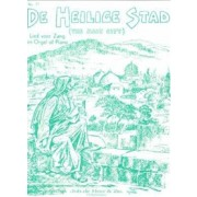 De Heilige Stad (The Holy City)