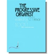 The Progressive Organist book 1