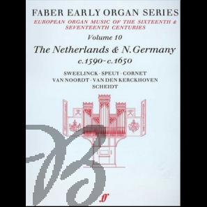 Early Organ Series Vol. 10 - The Netherlands & N.Germany (1590-1650)