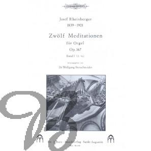 Zwölf Meditationen, op.167 - Band 1