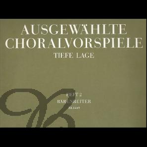 Ausgewählte Choralvorspiele in tiefer Lage, Band 2