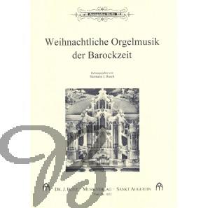 Weihnachtliche Orgelmusik der Barockzeit
