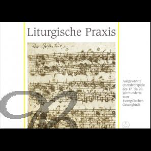 Liturgische Praxis zum Evangelischen Gesangbuch (EG)