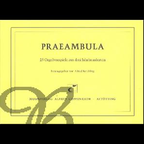 Praeambula - 25 Orgelvorspiele aus drei Jahrhunderten