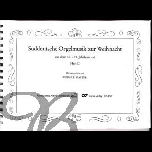 Süddeutsche Orgelmusik zur Weihnacht aus dem 16. bis 18. Jh., Band 2