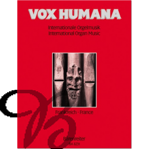 Vox Humana - Internationale Orgelmusik Band 1: Frankreich