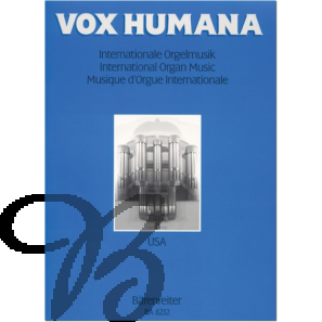 Vox Humana - Internationale Orgelmusik Band 2: USA