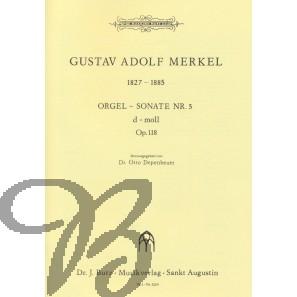 Orgelsonate 5 d-moll, op.118