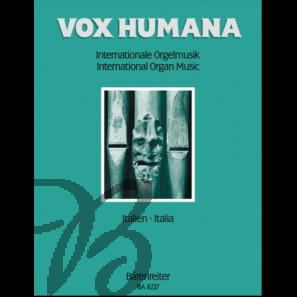 Vox Humana - Internationale Orgelmusik Band 7: Italien