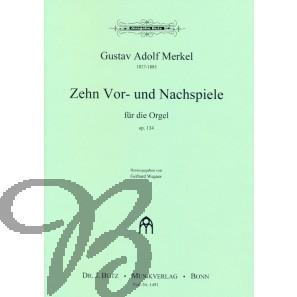 Zehn Vor- und Nachspiele, op.134