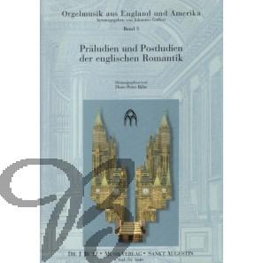 Präludien und Postludien der englischen Romantik 1