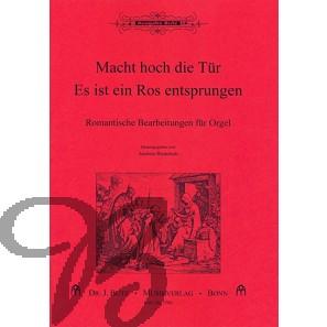 """Romantische Orgelbearbeitungen über """"Macht hoch die Tür"""" & """"Es ist ein Ros entsprungen"""""""
