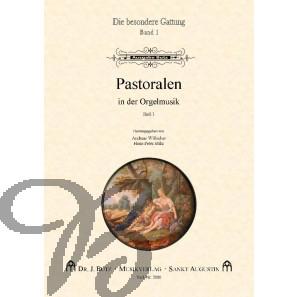 Pastoralen in der Orgelmusik bd.1