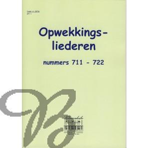 Opwekkingsliederen 711-722