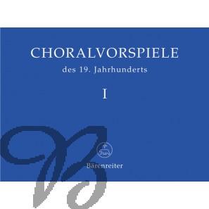 Choralvorspiele des 19. Jahrhunderts band 1