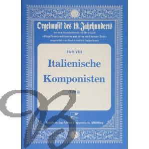 Orgelmusik des 19. Jahrhunderts Heft 8: Italienische Komponisten 2
