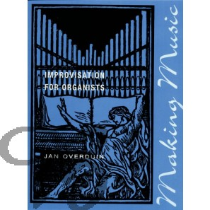 Making Music: Improvisation for organists