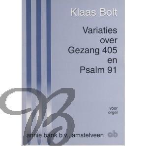 Variaties over Gezang 405 en Psalm 91