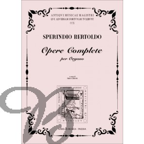 Opere Complete per Organo - Bertoldo, Sperindio (1530-1570)