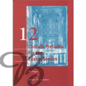 12 Chorale Preludes for Easter Season