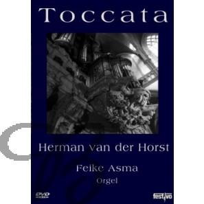 Feike Asma: Toccata (DVD)