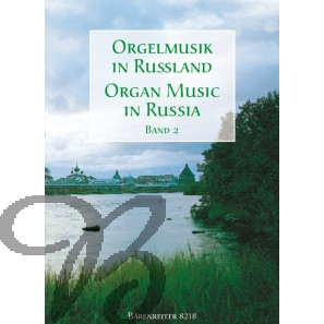 Organ Music in Russia. Band 2 - Collection