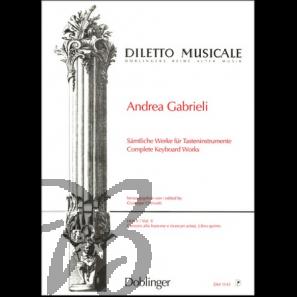 Sämtliche Werke für Tasteninstrumente V - Gabrieli, Andrea (1532-1585)