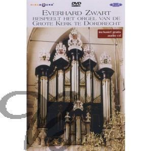 Everhard Zwart bespeelt het orgel van de Grote Kerk te Dordrecht