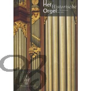 Het Historische Orgel in Nederland, Deel 9 (1865-1872)