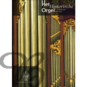 Het Historische Orgel in Nederland, Deel 12 (1886-1894)