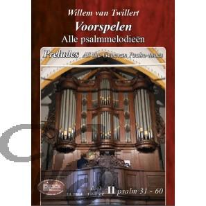 Voorspelen over alle Psalmmelodieën 2 (31-60)