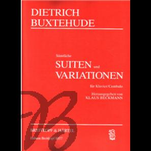 Sämtliche Suiten und Var.praktisch - Buxtehude, Dieterich (1637-1707)