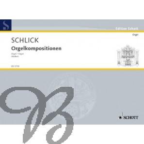 Arnolt Schlick - Orgelkompositionen / Organ Works -