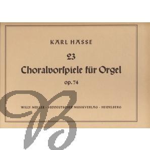 23 Choralvorspiele, op.74