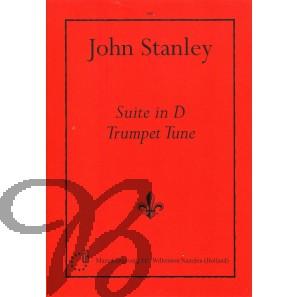 Suite in D & Trumpet Tune - Stanley, John (1712-1786)