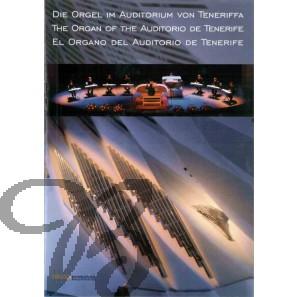 Die Orgel im Auditorium von Teneriffa