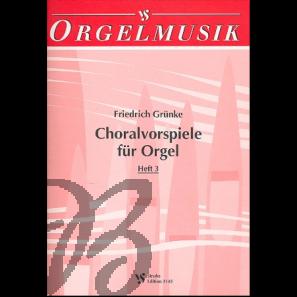 Choralvorspiele für Orgel, heft 3