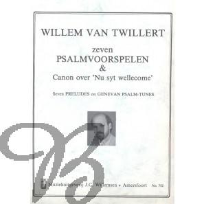 7 Psalmvoorspelen en Canon over 'Nu zyt Wellekome'