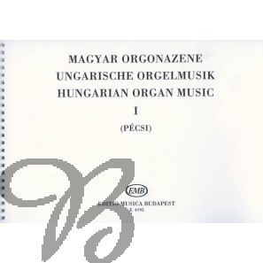 Hungarian Organ Music 1