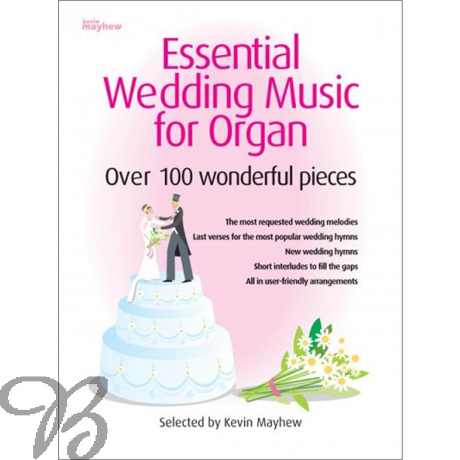 Buy Essential Wedding Music For Organ; Collection