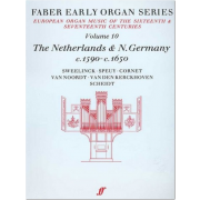 Early Organ Series Vol. 10 - The Netherlands & N.Germany (1590-1650)