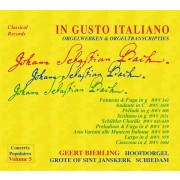The Art of Organ Transcription, Vol. 5: In Gusto Italiano