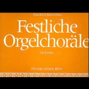 Festliche Orgelchoräle - Die Kirche