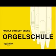 Orgelschule - Vom Beginn bis zur Spielfähigkeit